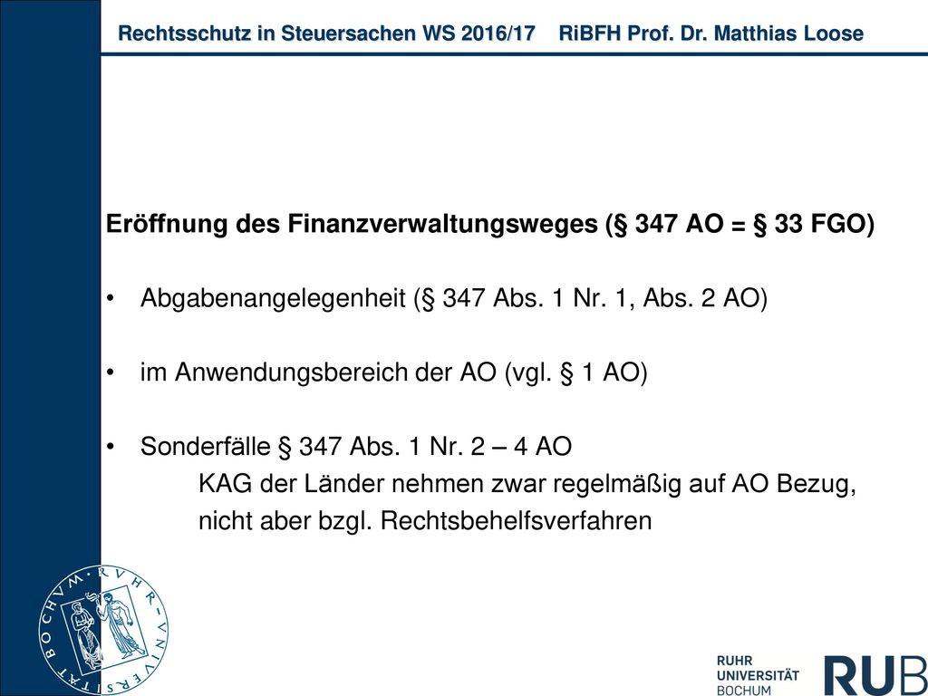 Eröffnung des Finanzverwaltungsweges (§ 347 AO = § 33 FGO)