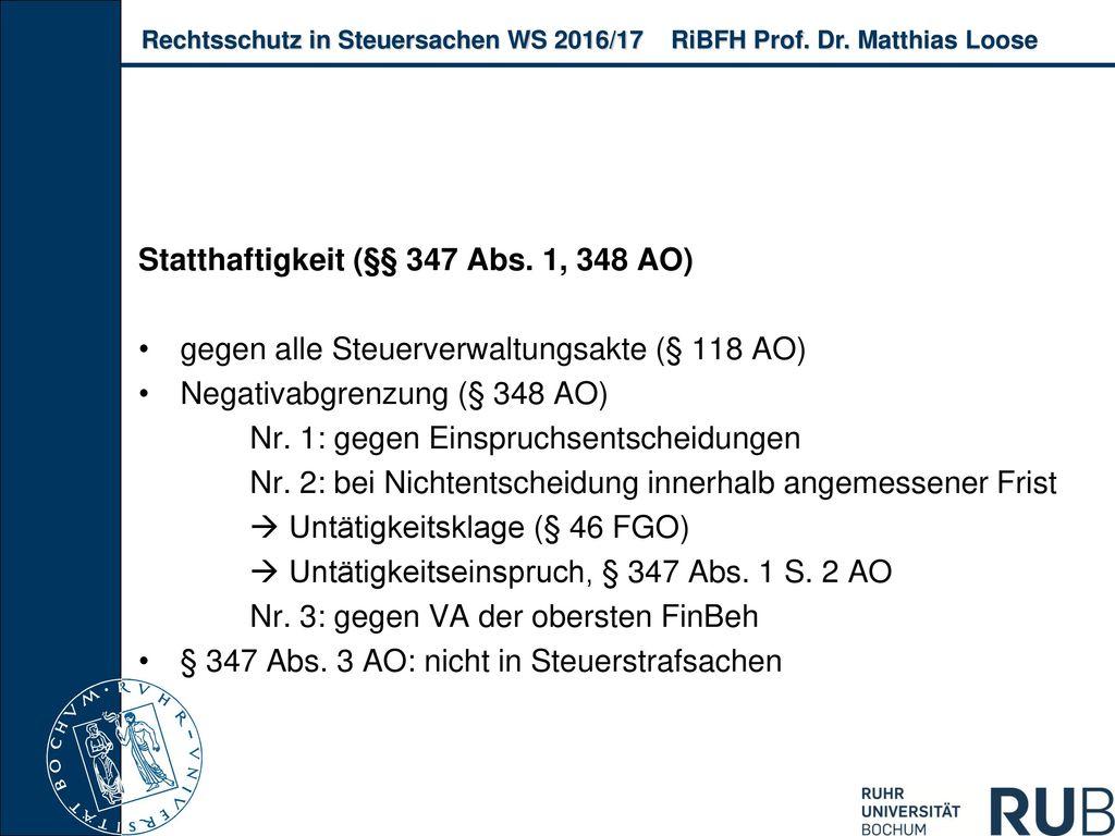 Statthaftigkeit (§§ 347 Abs. 1, 348 AO)