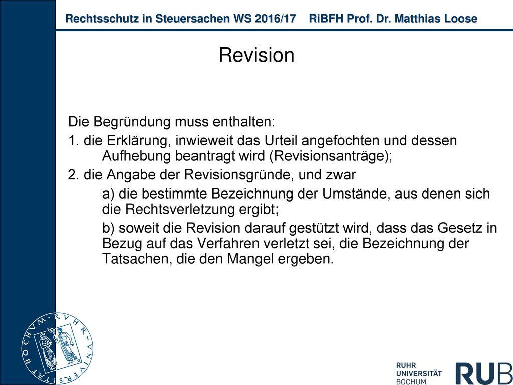 Revision Die Begründung muss enthalten: