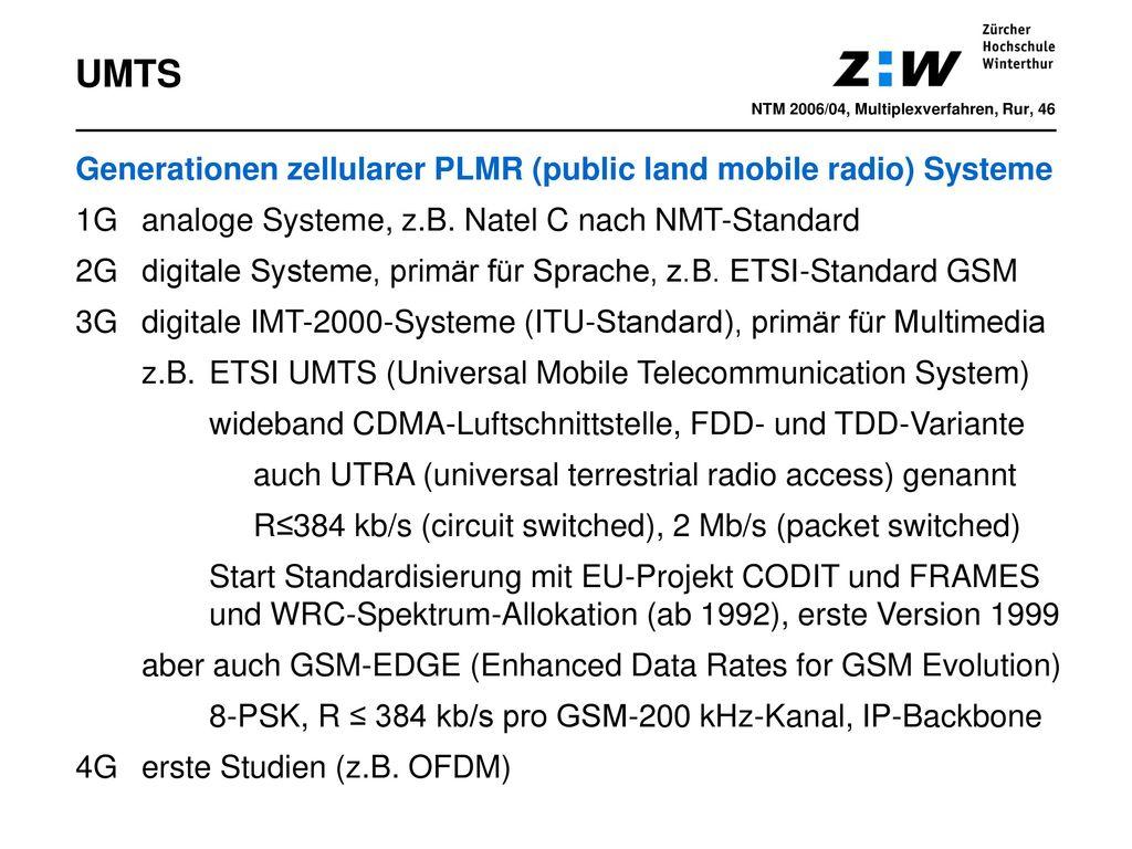 UMTS Generationen zellularer PLMR (public land mobile radio) Systeme