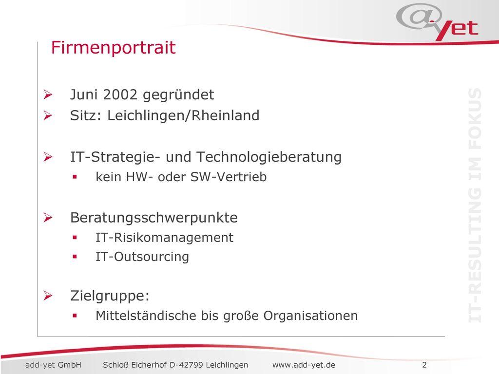 Firmenportrait Juni 2002 gegründet Sitz: Leichlingen/Rheinland