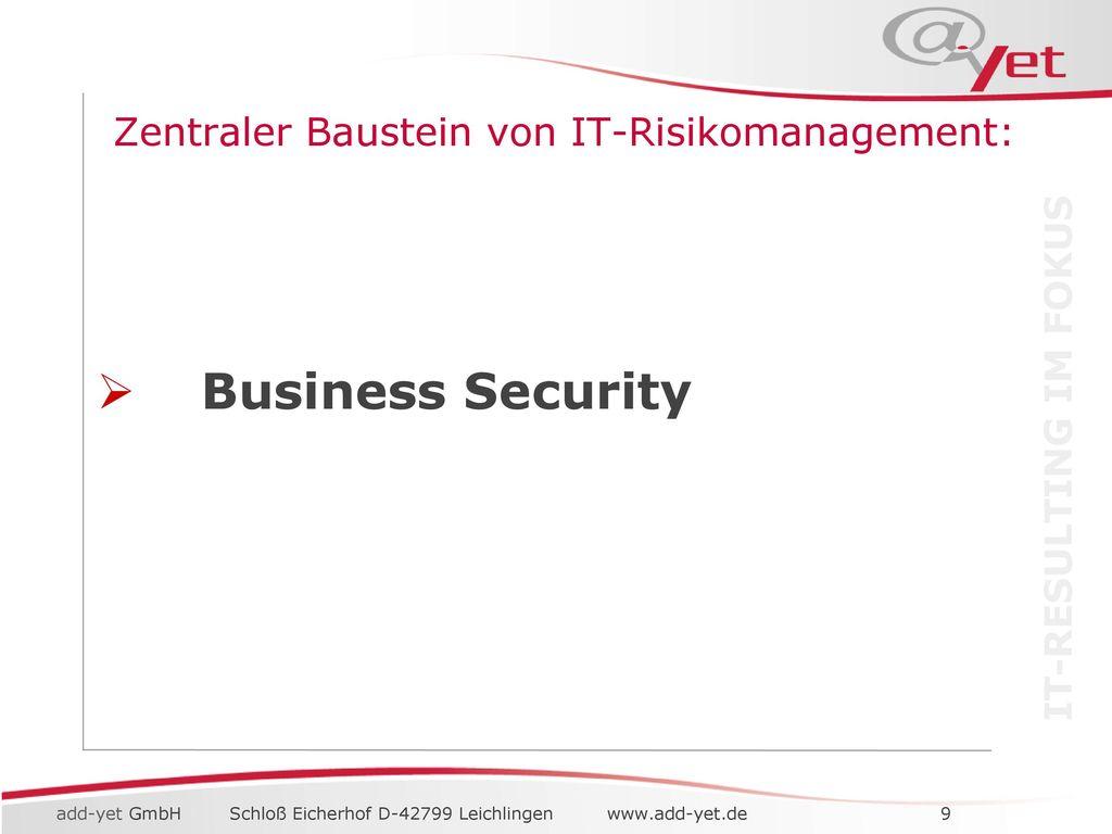 IT Risikomanagement Zentrale Fragestellungen:
