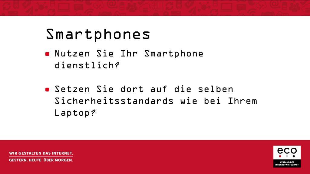 Smartphones Nutzen Sie Ihr Smartphone dienstlich