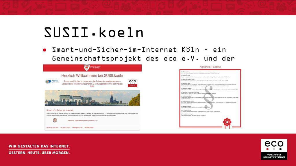 SUSII.koeln Smart-und-Sicher-im-Internet Köln – ein Gemeinschaftsprojekt des eco e.V.