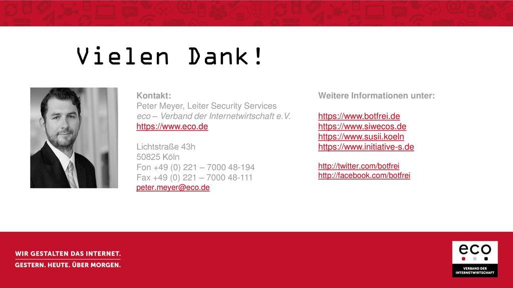 Vielen Dank! Kontakt: Peter Meyer, Leiter Security Services