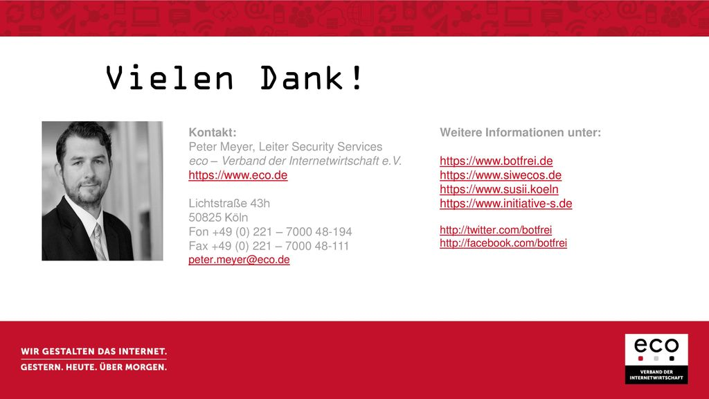 Vielen Dank! Kontakt: Peter Meyer, Leiter Security Services