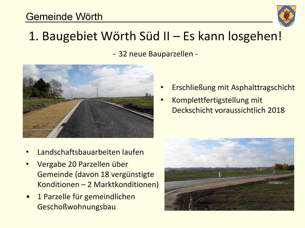 1. Baugebiet Wörth Süd II – Es kann losgehen! - 32 neue Bauparzellen -