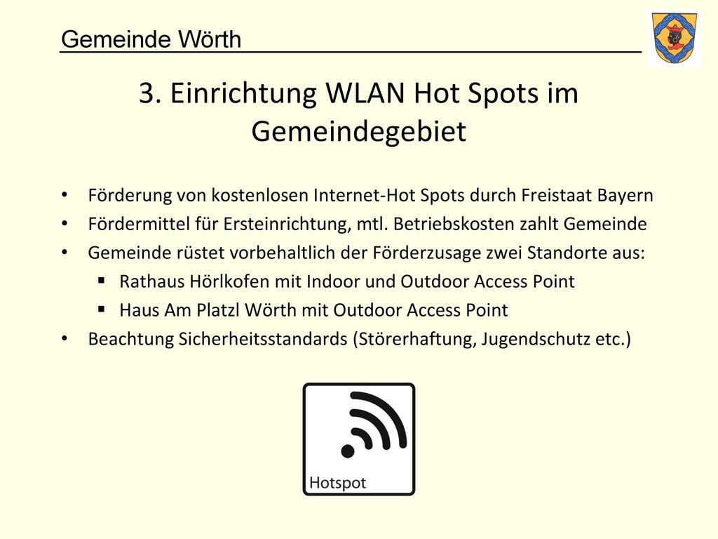 3. Einrichtung WLAN Hot Spots im Gemeindegebiet