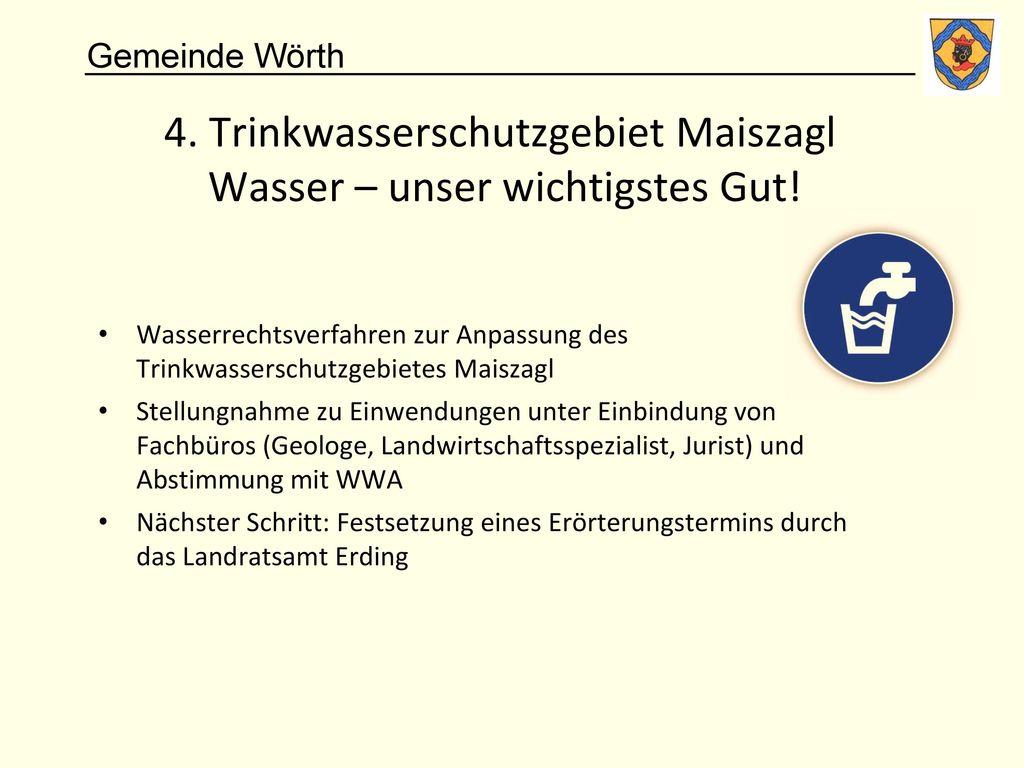 4. Trinkwasserschutzgebiet Maiszagl Wasser – unser wichtigstes Gut!