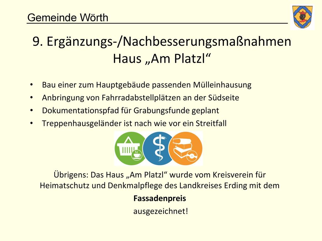 """9. Ergänzungs-/Nachbesserungsmaßnahmen Haus """"Am Platzl"""