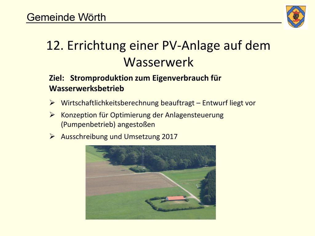 12. Errichtung einer PV-Anlage auf dem Wasserwerk