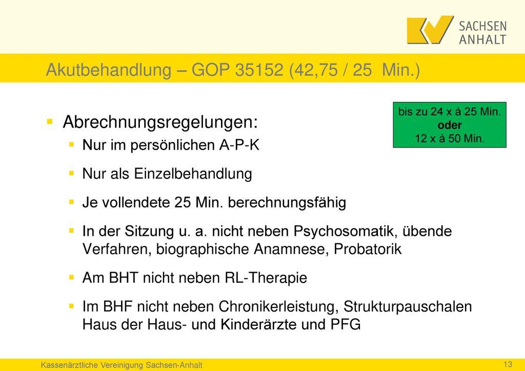 Akutbehandlung – GOP 35152 (42,75 / 25 Min.)