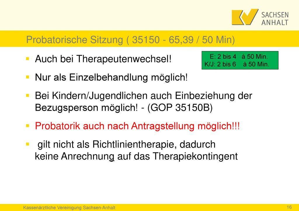 Probatorische Sitzung ( 35150 - 65,39 / 50 Min)