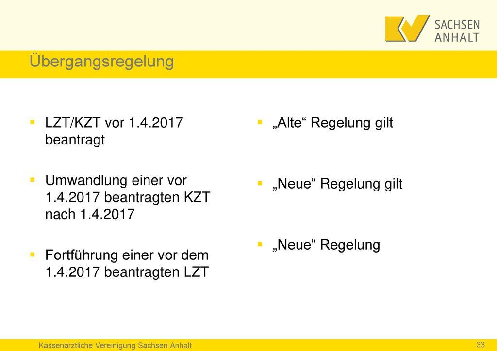 Übergangsregelung LZT/KZT vor 1.4.2017 beantragt