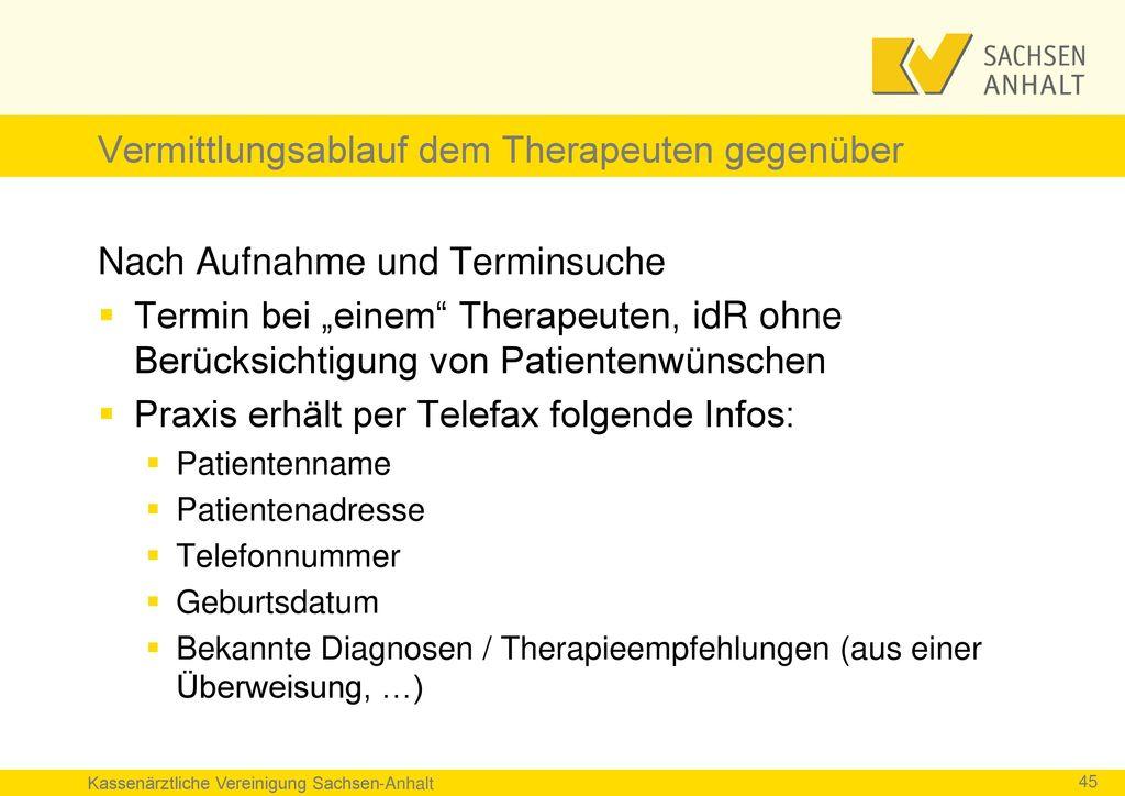 Vermittlungsablauf dem Therapeuten gegenüber