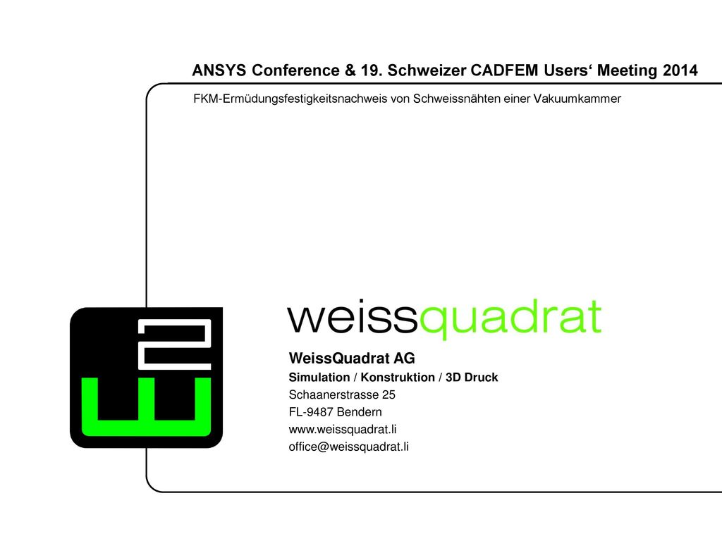 ANSYS Conference & 19. Schweizer CADFEM Users' Meeting 2014