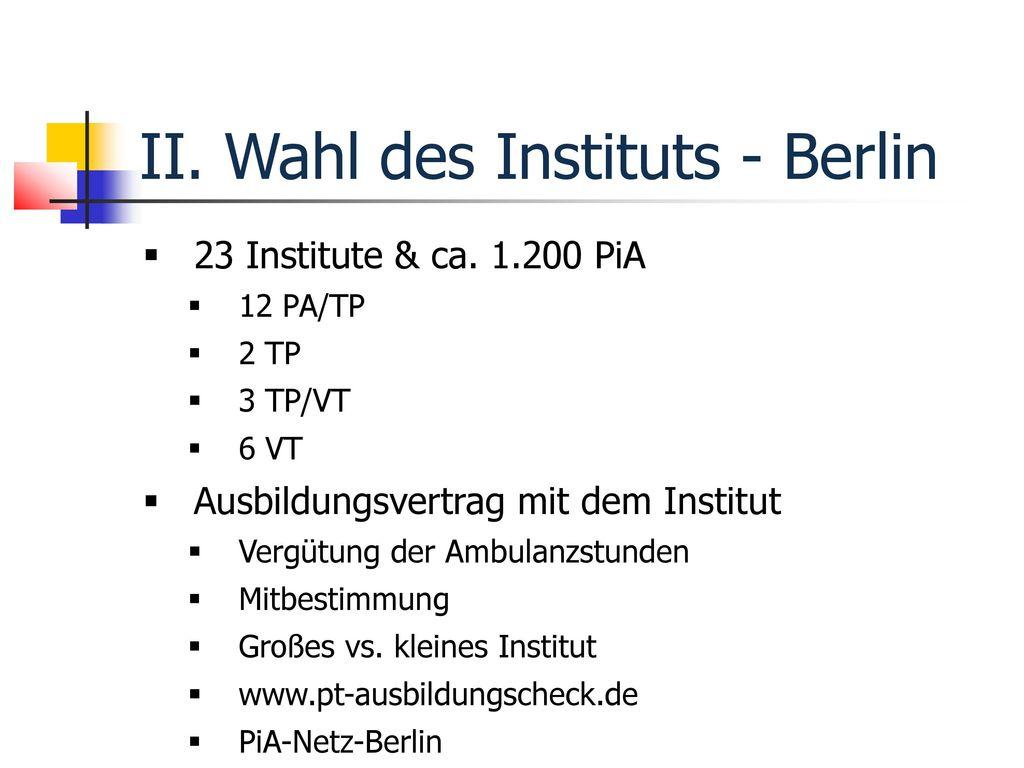 II. Wahl des Instituts - Berlin