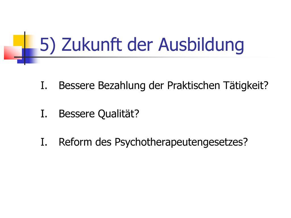 5) Zukunft der Ausbildung