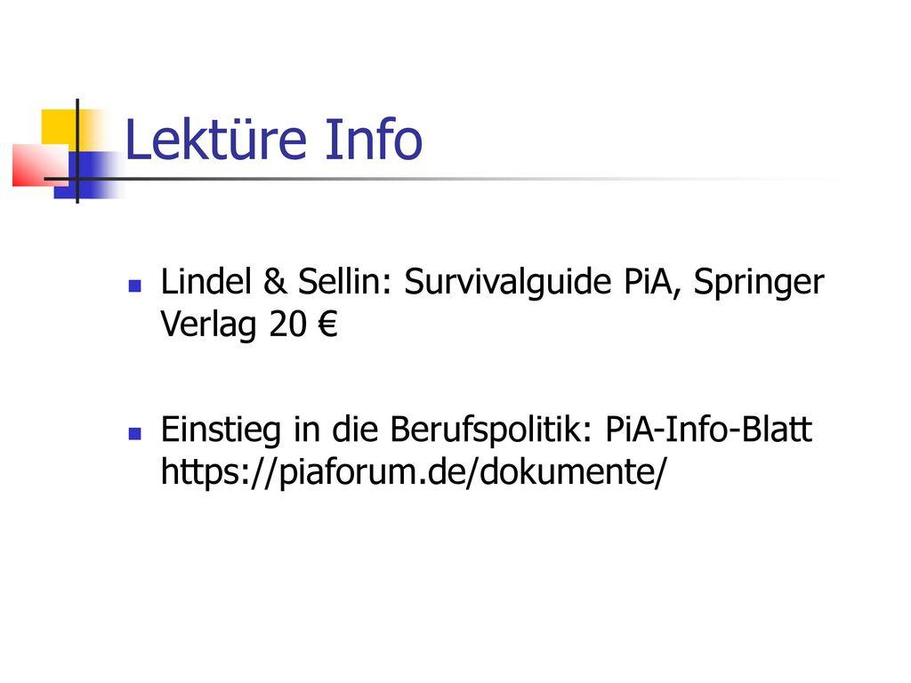 Lektüre Info Lindel & Sellin: Survivalguide PiA, Springer Verlag 20 €
