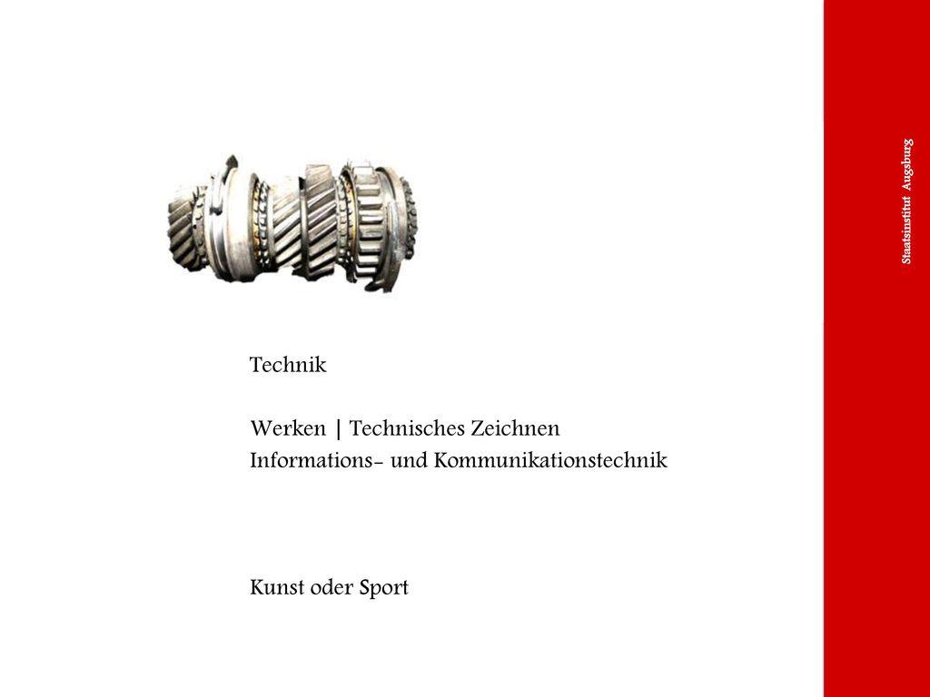 Technik Werken | Technisches Zeichnen Informations- und Kommunikationstechnik Kunst oder Sport