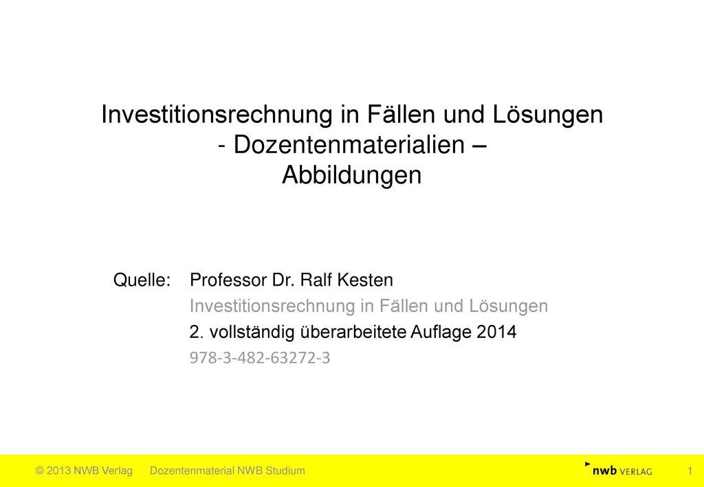 Investitionsrechnung in Fällen und Lösungen - Dozentenmaterialien – Abbildungen