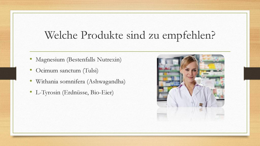 Welche Produkte sind zu empfehlen