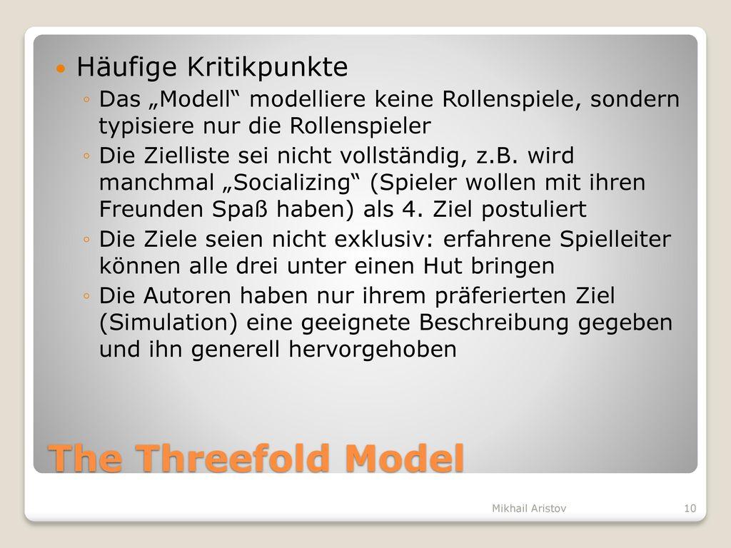The Threefold Model Häufige Kritikpunkte