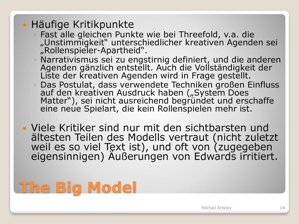 The Big Model Häufige Kritikpunkte