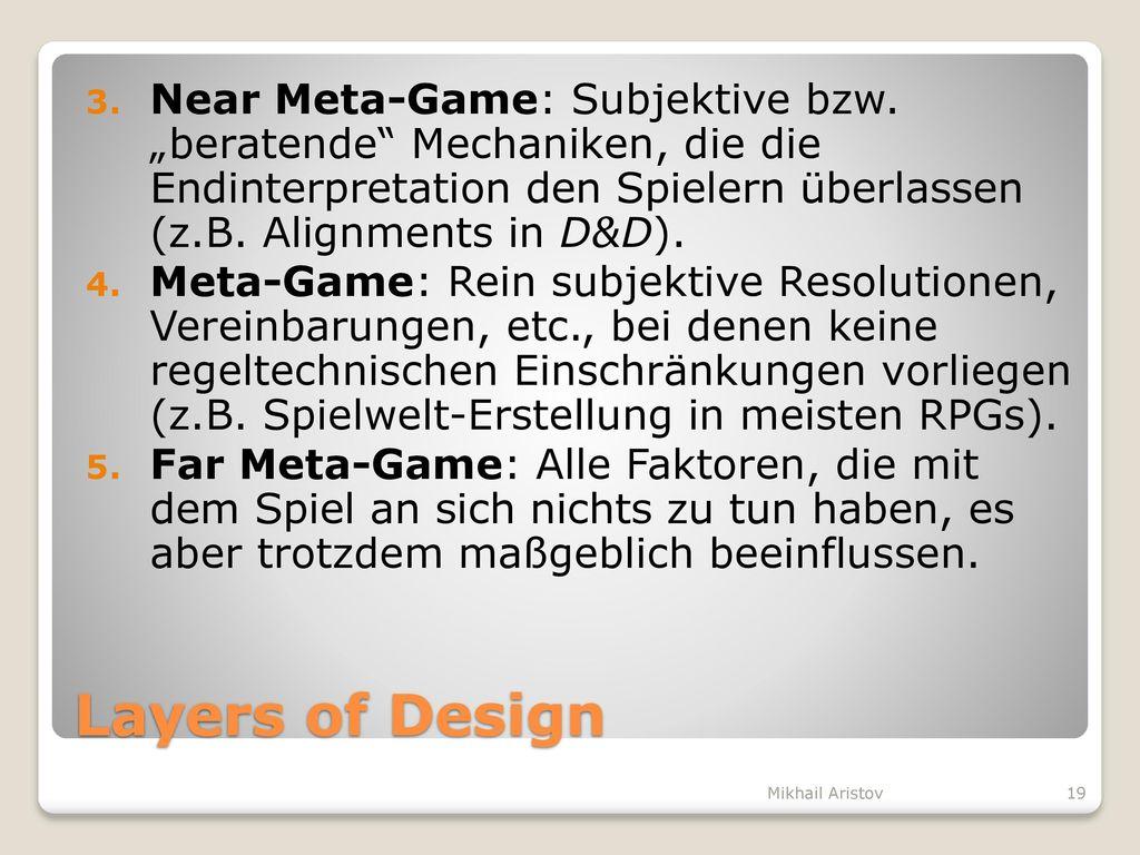 Near Meta-Game: Subjektive bzw