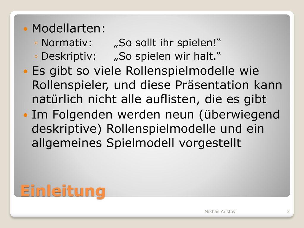 Einleitung Modellarten: