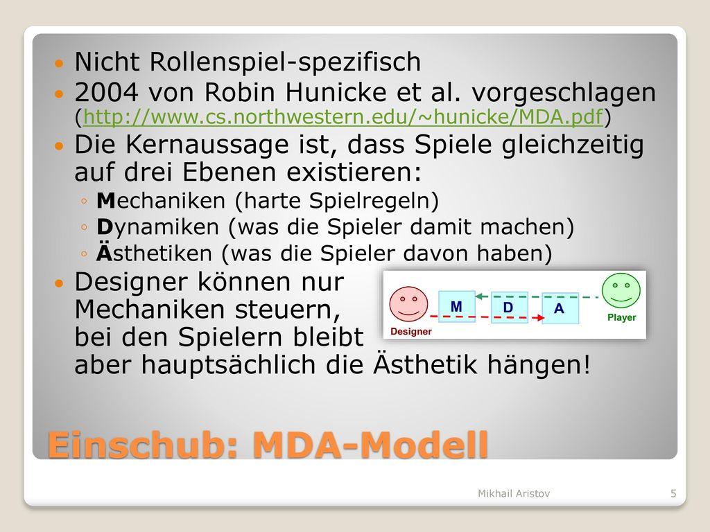 Einschub: MDA-Modell Nicht Rollenspiel-spezifisch