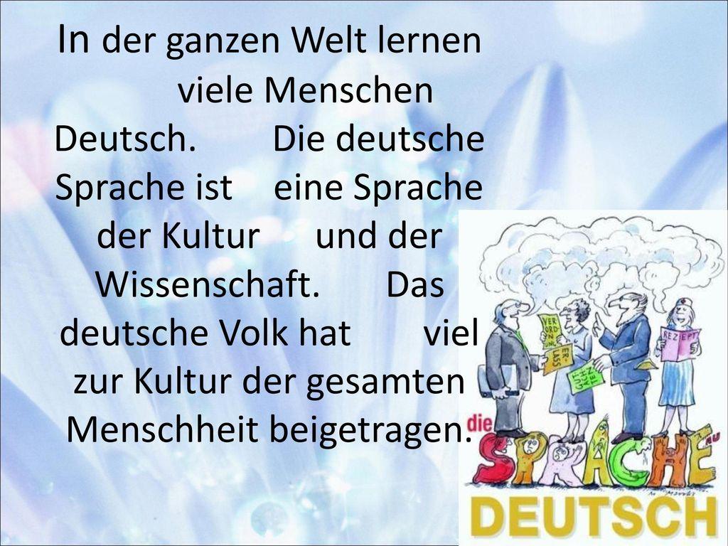 In der ganzen Welt lernen. viele Menschen Deutsch