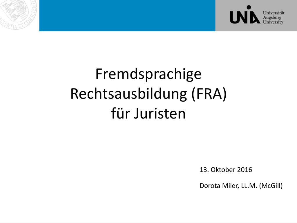 Fremdsprachige Rechtsausbildung (FRA) für Juristen
