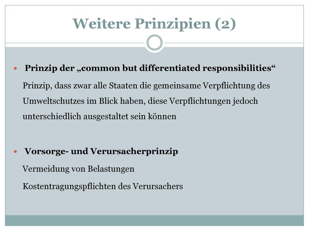 "Weitere Prinzipien (2) Prinzip der ""common but differentiated responsibilities"