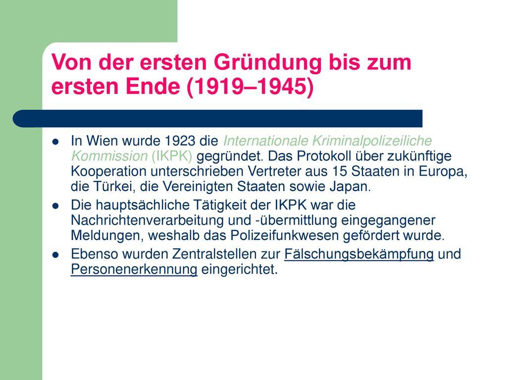 Von der ersten Gründung bis zum ersten Ende (1919–1945)