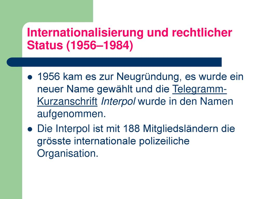 Internationalisierung und rechtlicher Status (1956–1984)