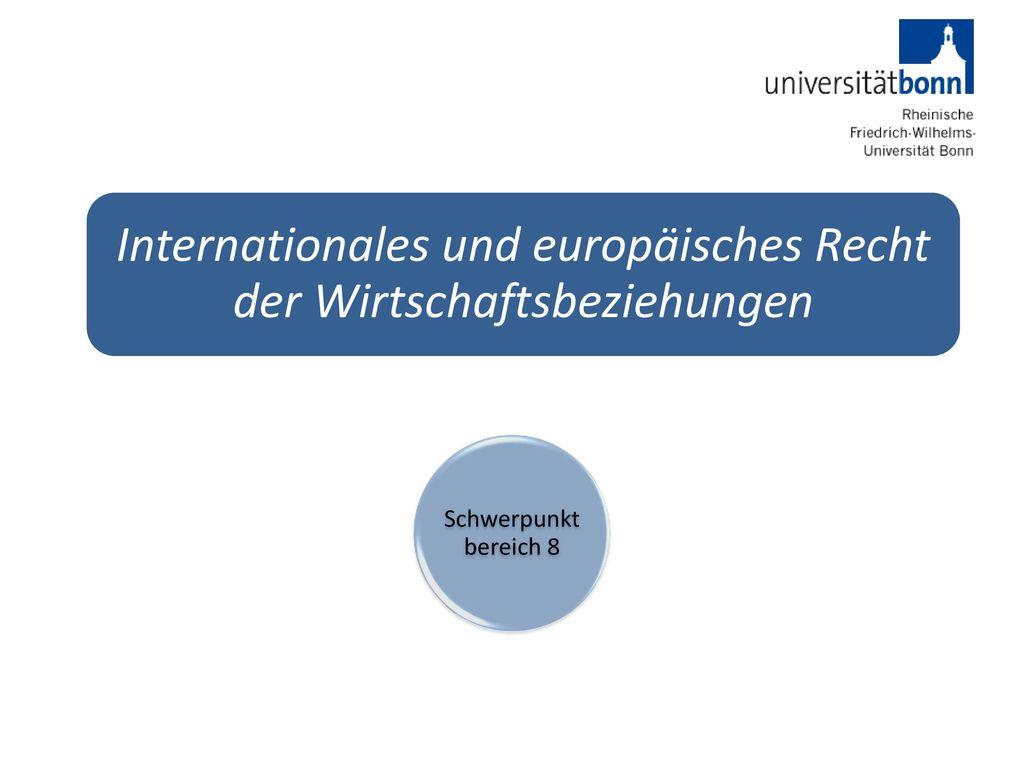 Internationales und europäisches Recht der Wirtschaftsbeziehungen