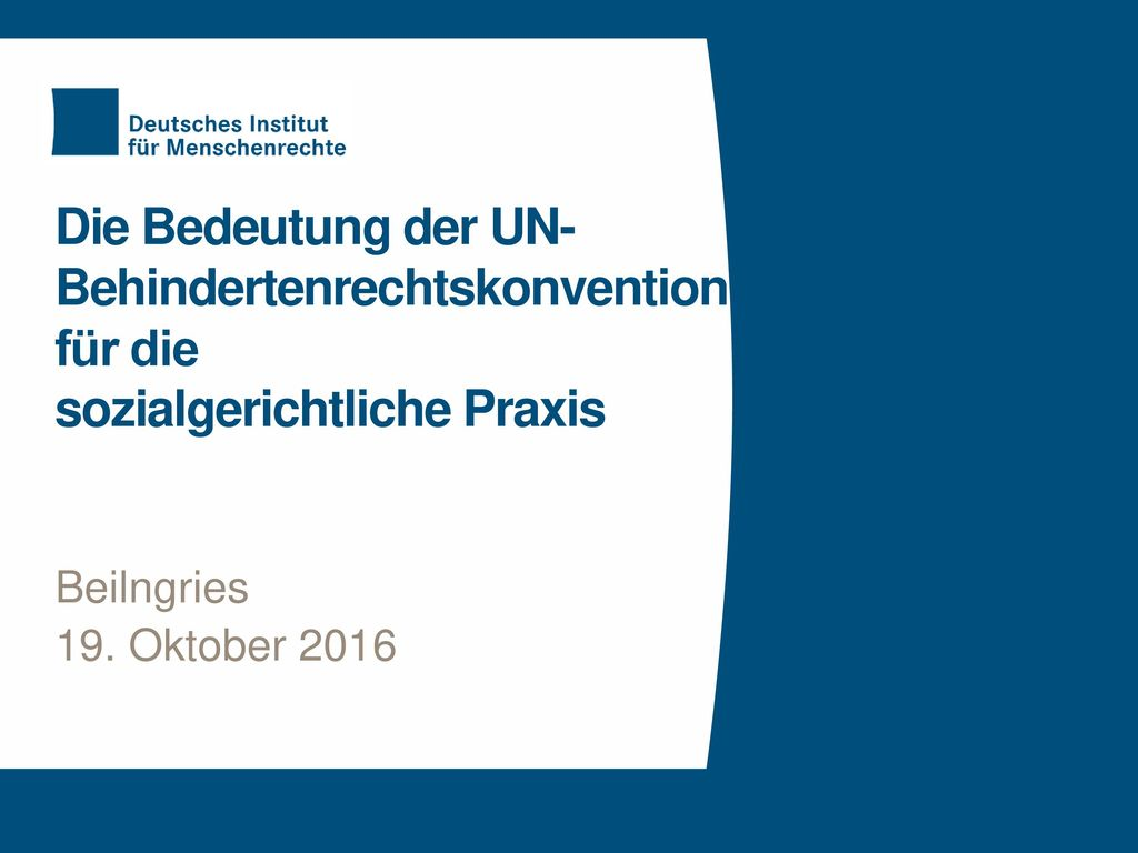 Die Bedeutung der UN-Behindertenrechtskonvention für die sozialgerichtliche Praxis