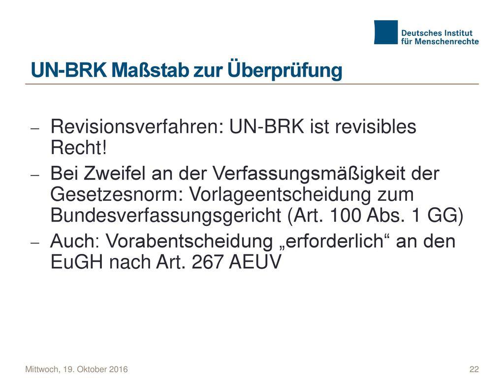 UN-BRK Maßstab zur Überprüfung