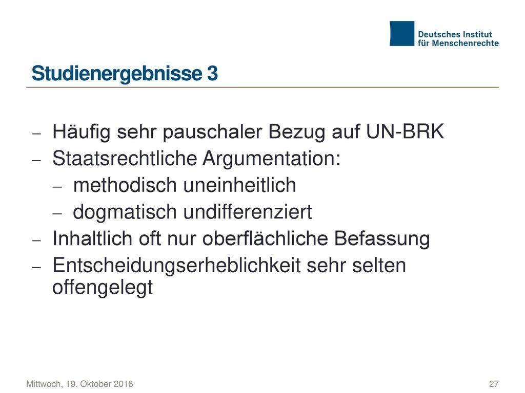 Häufig sehr pauschaler Bezug auf UN-BRK