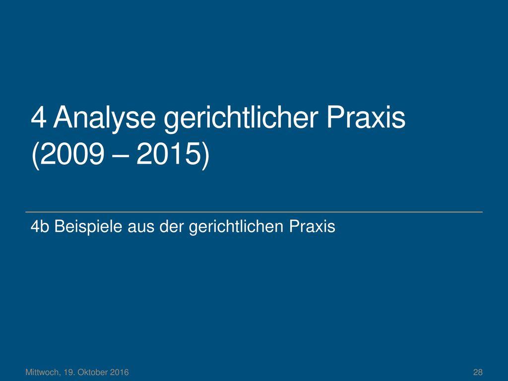 4 Analyse gerichtlicher Praxis (2009 – 2015)