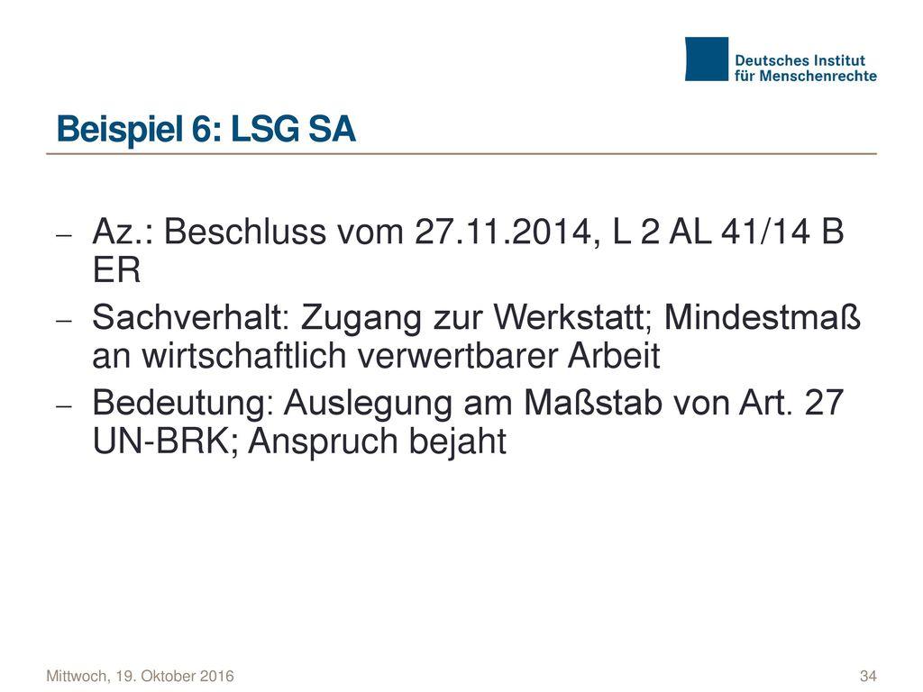 Az.: Beschluss vom 27.11.2014, L 2 AL 41/14 B ER