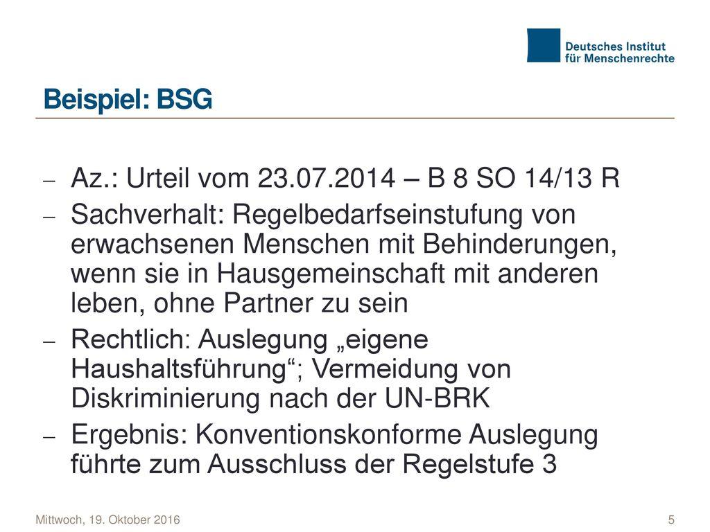 Beispiel: BSG Az.: Urteil vom 23.07.2014 – B 8 SO 14/13 R.