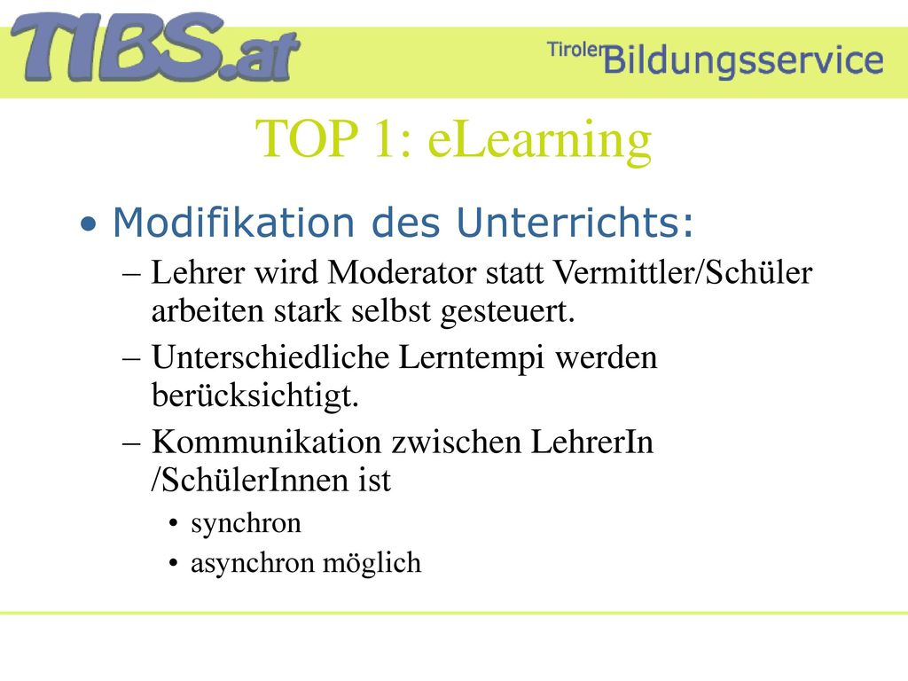 TOP 1: eLearning Modifikation des Unterrichts: