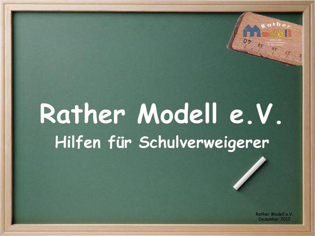 Rather Modell e.V. Hilfen für Schulverweigerer