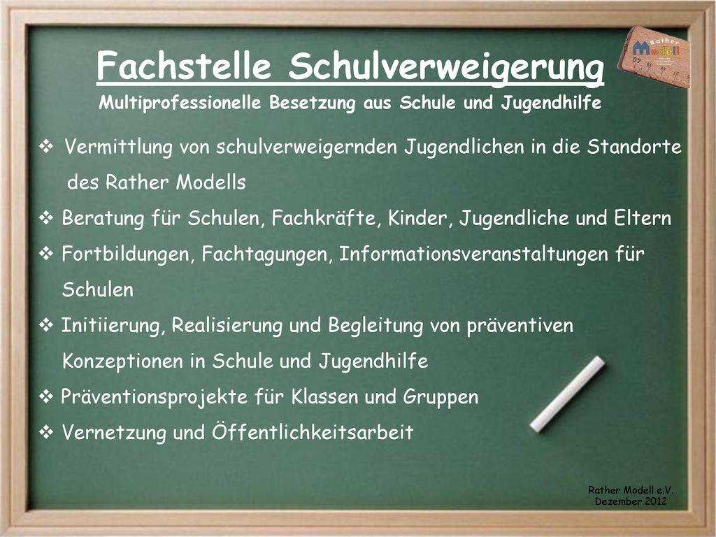 Fachstelle Schulverweigerung Multiprofessionelle Besetzung aus Schule und Jugendhilfe