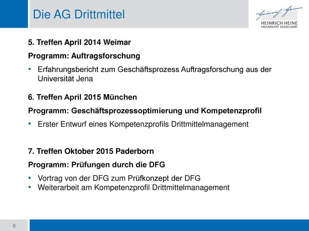 Die AG Drittmittel 5. Treffen April 2014 Weimar