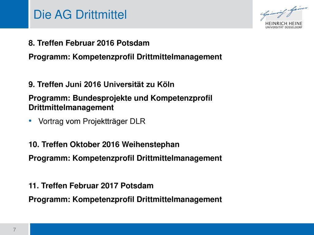 Die AG Drittmittel 8. Treffen Februar 2016 Potsdam