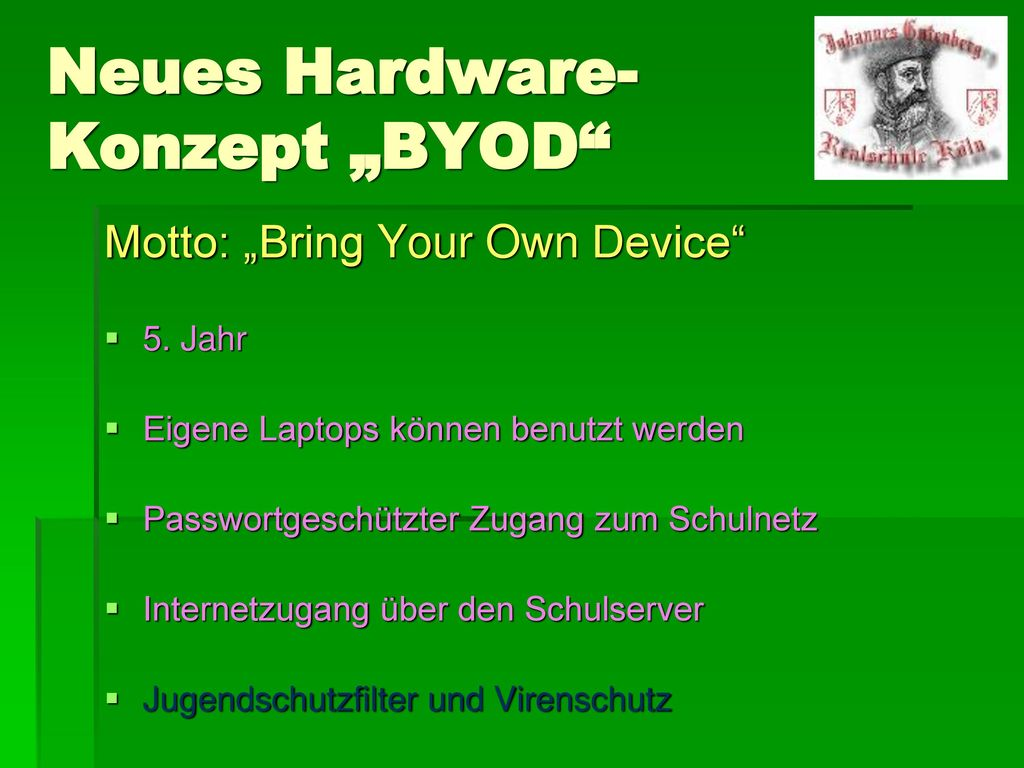"Neues Hardware-Konzept ""BYOD"