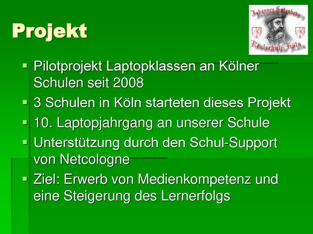 Projekt Pilotprojekt Laptopklassen an Kölner Schulen seit 2008